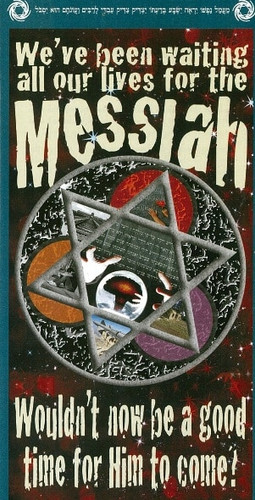We've Been Waiting All of Our Lives for the Messiah - Tract