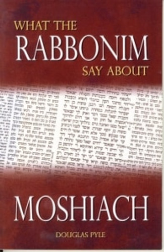 What The Rabbonim Say About Moshiach (softcover)