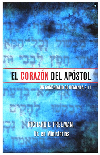 The Heart of the Apostle (Spanish - softcover)