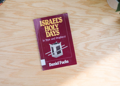 Israel's Holy Days in Type and Prophecy - English (softcover)