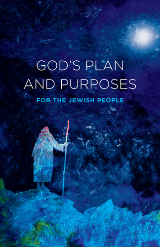 God's Plan and Purposes for the Jewish People