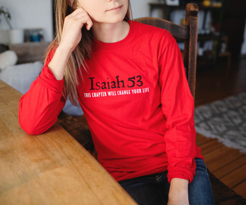 Isaiah 53 - Long Sleeve Shirt