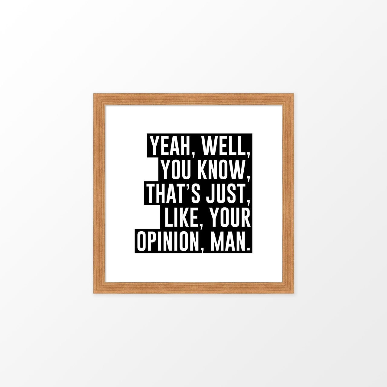 'The Big Lebowski I' Movie Quote Poster from The Printed Home