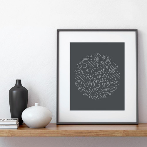 'Don't Be Afraid' Typographic Art Print from The Printed Home