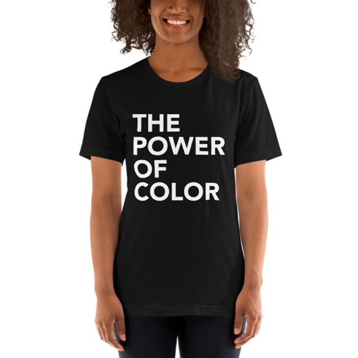 THE POWER OF COLOR Short-Sleeve Unisex T-Shirt