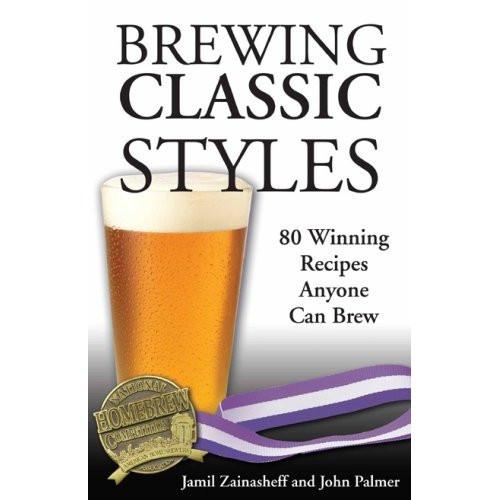Brewing Classic Styles (Zainasheff And Palmer)