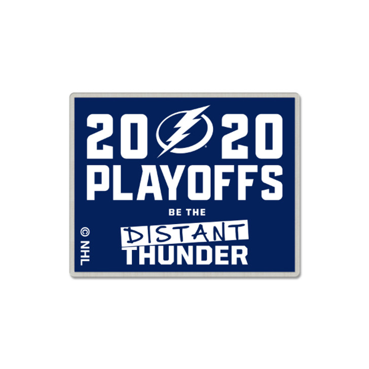Tampa Bay Lightning 2020 Playoffs Be The Distant Thunder Limited Edition Lapel Pin