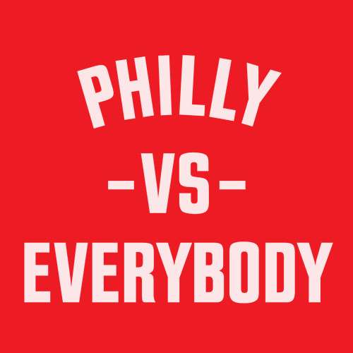 Philly Vs Everybody (Red)