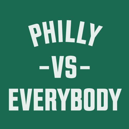 Philly Vs Everybody (Kelly)