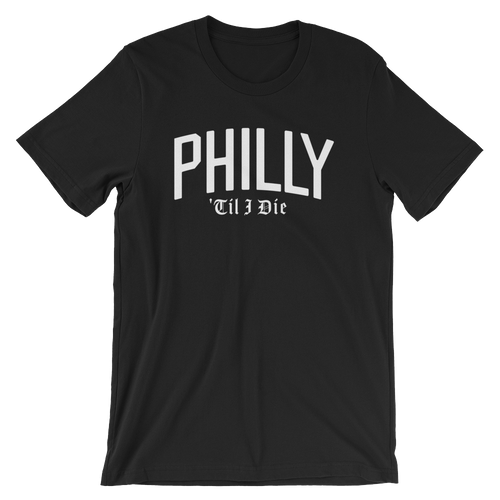 Philly Til I Die