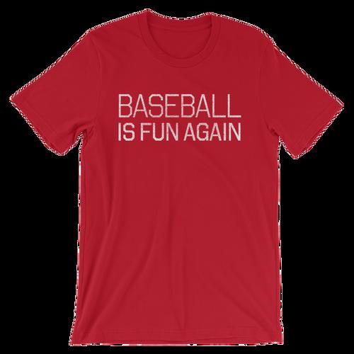 Baseball Is Fun Again
