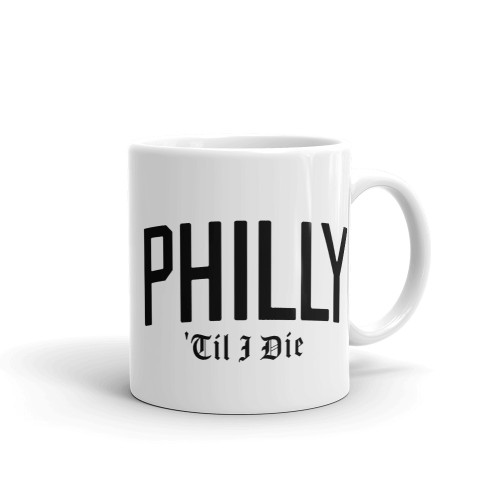 Philly 'Til I Die Mug