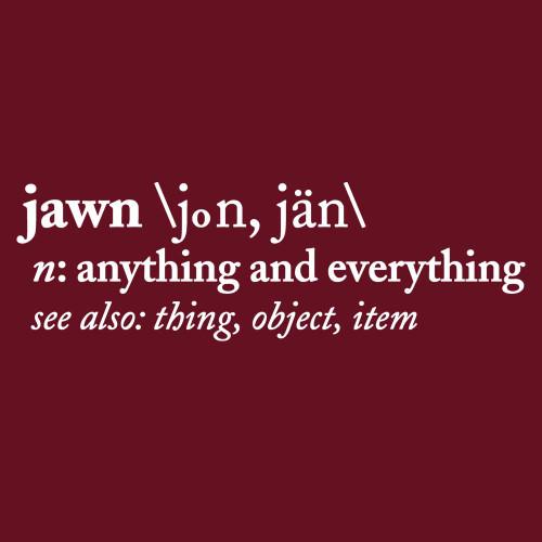 Jawn Definition (Maroon)