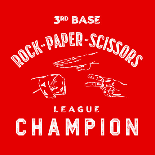 3rd Base Rock-Paper-Scissors League Champion