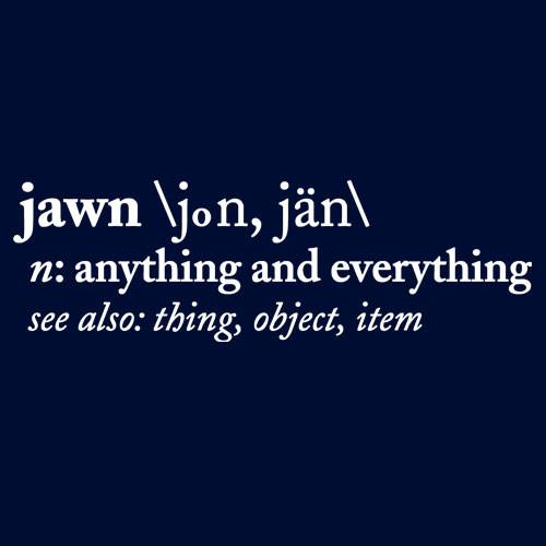 Jawn Definition