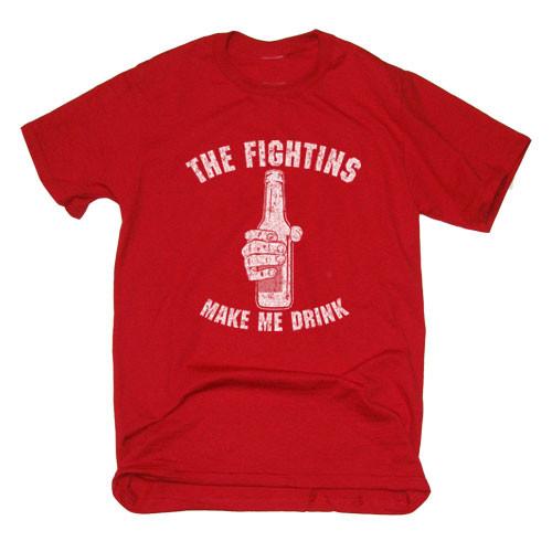 The Fightins Make Me Drink