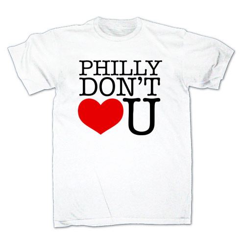 Philly Don't Love You