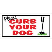 Hillman Please Curb Your Dog Sign
