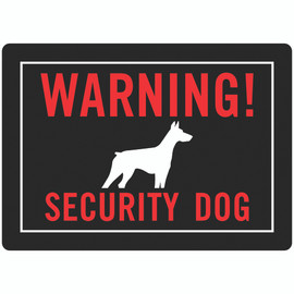 Hillman Security Dog Warning Sign