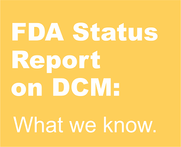 Click here to read our blog, The FDA, DCM, and Grain-Free Foods