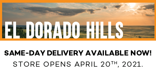 El Dorado Hills store, coming soon! Delivery is avaliable now!