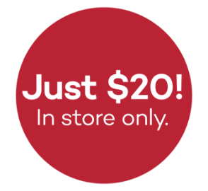 Just $20. In store only.