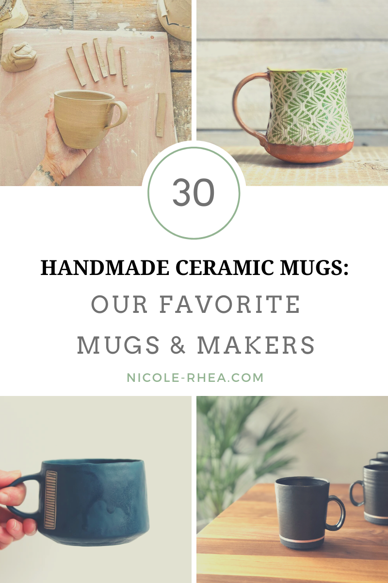 Handmade Ceramic Mugs 30 Of Our Favorite Mugs And Makers Nicole Rhea