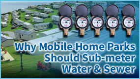 Why Mobile Home Parks Should Submeter Water and Sewer?