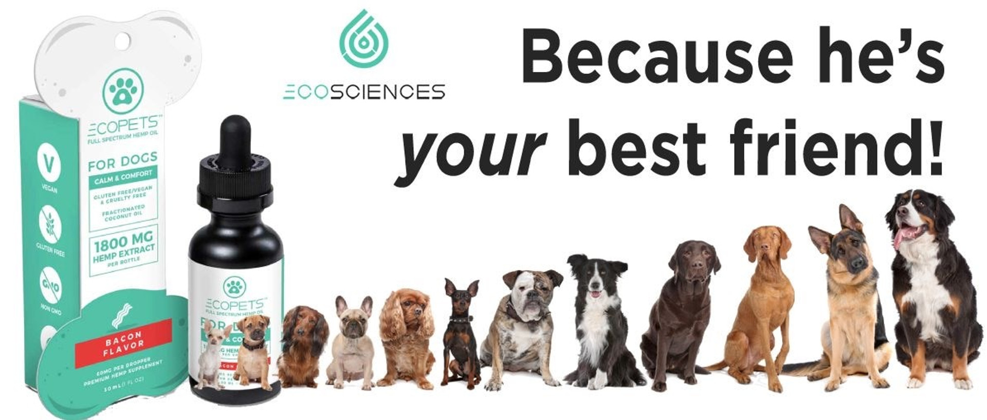 Ecosciences or previously known as CBD Drip Brings the number one pet product on the market with CBD ECOPETS Bacon For Dogs
