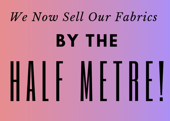 copy-of-we-now-sell-our-fabrics-by-the-half-metre-1-.png
