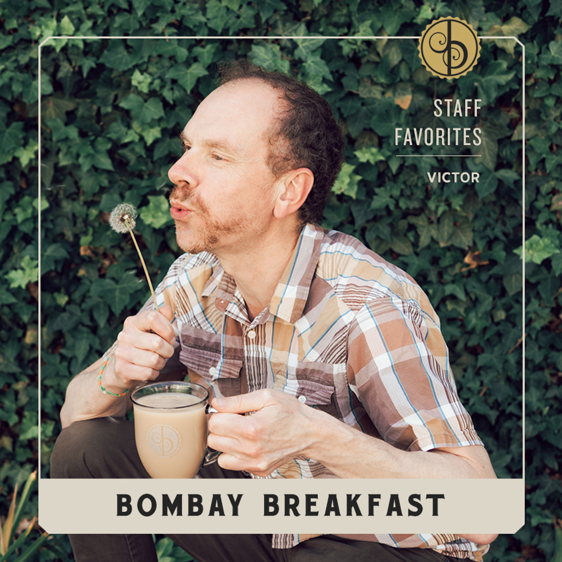 Staff Favorites: Victor & Bombay Breakfast