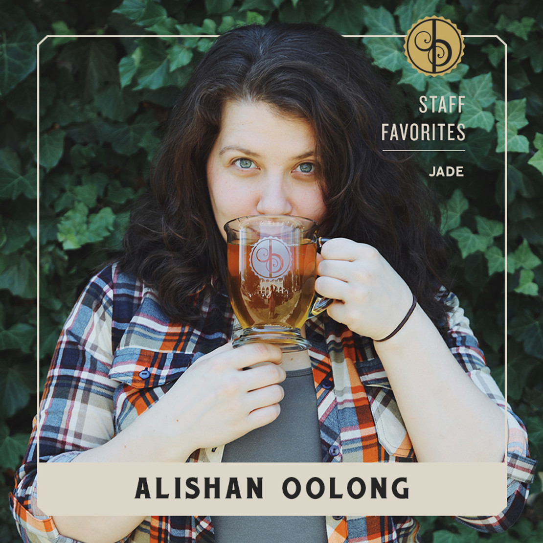 Staff Favorites: Jade & Alishan Oolong