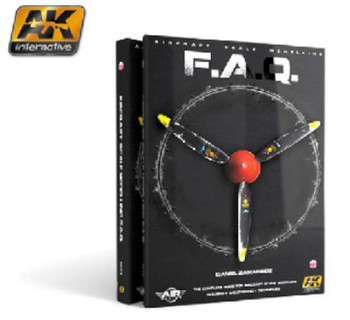 AK Interactive Aircraft Scale Modeling FAQ Book -- How to Model Book