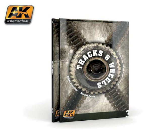 AK Interactive Tracks & Wheels Guide Book -- How to Model Book