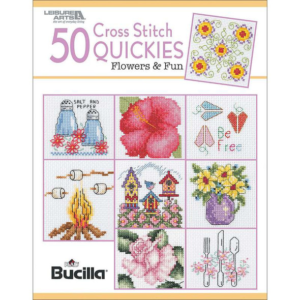 Leisure Arts 50 Cross Stitch Quickies-Flowers And Fun