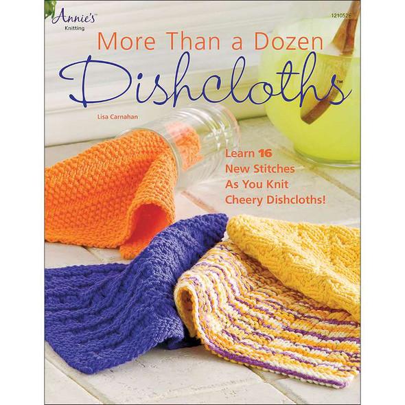 Annie's Books More Than A Dozen Dishcloths