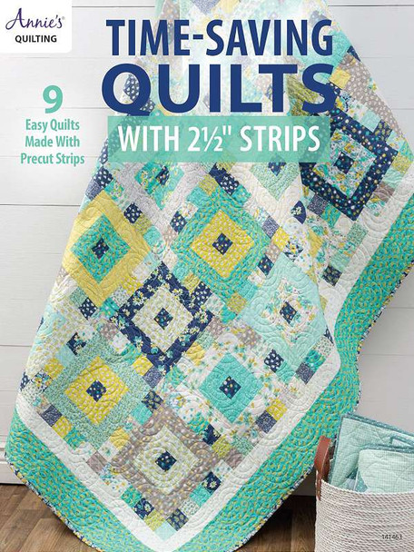 """Annie's Books Time-Saving Quilts With 2.5"""" Strips"""
