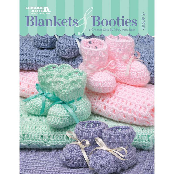 Leisure Arts Blankets & Booties: Book 2