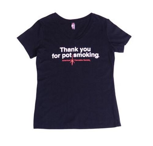 X Small V Neck Thank You For Pot Smoking Shirt