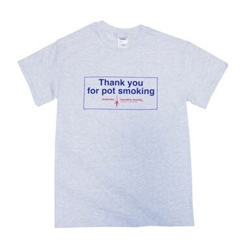 Thank You For Pot Smoking Medium Shirt