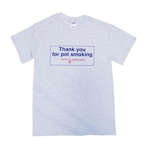 Thank You For Pot Smoking Medium Shirt