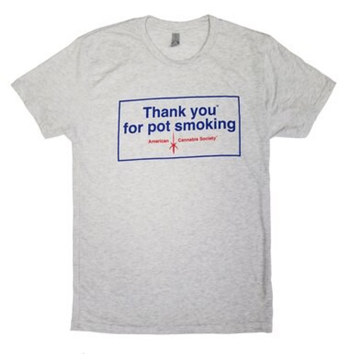 Grey Vintage Thank You For Pot Smoking Shirt