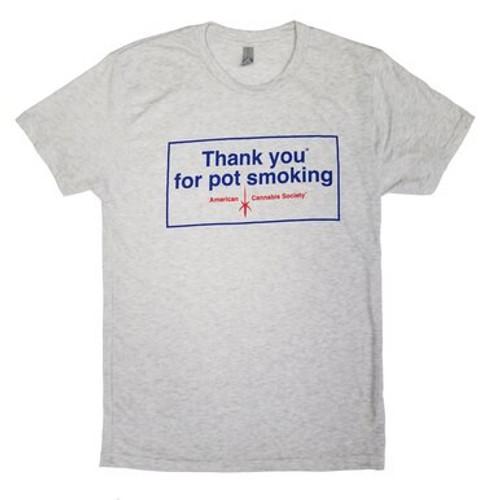 Grey Vintage Thank You For Pot Smoking Shirt