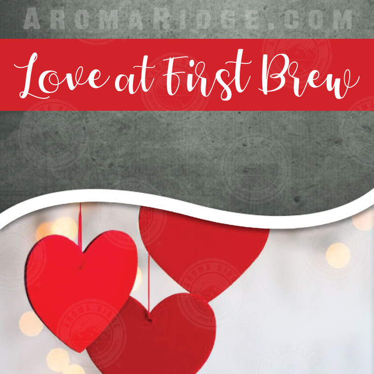 Love at First Brew Flavored Coffee