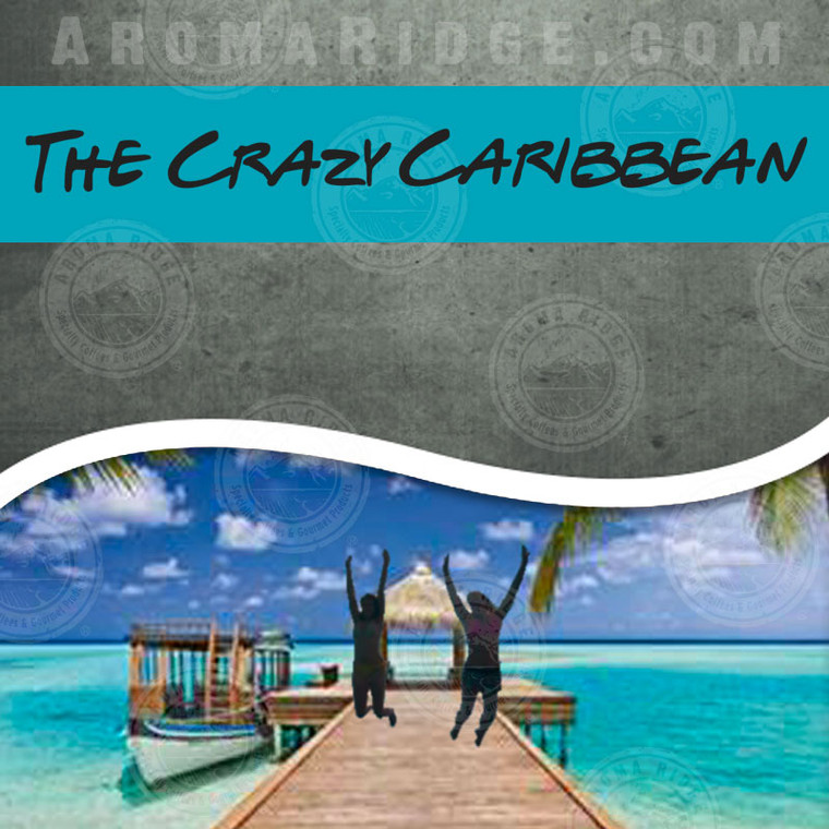 The Crazy Caribbean Flavored Coffee