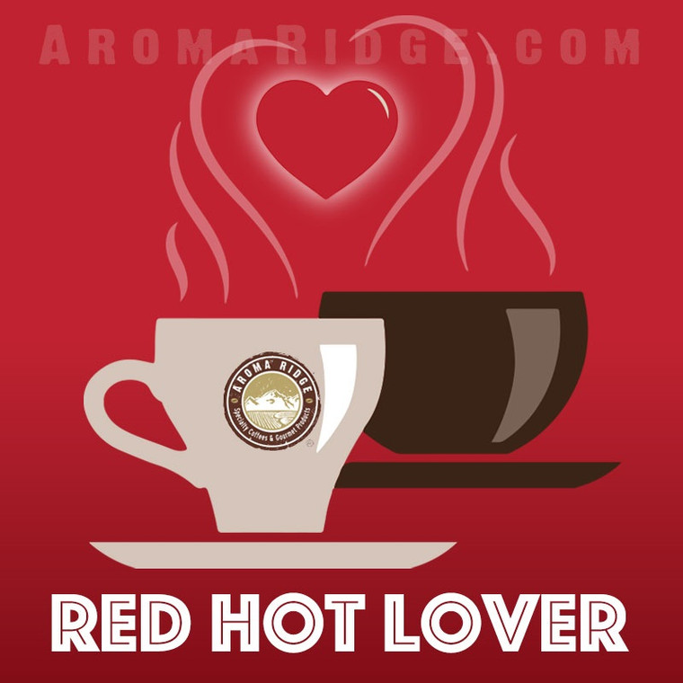 A Red Hot Lover Coffee