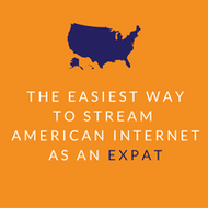 How to Stream American Internet as an Expat