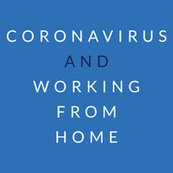 ​Coronavirus and Working from Home