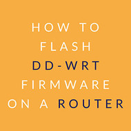 How to Flash DD-WRT Firmware on a Router - Sabai Technology