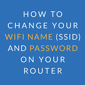How to change your wireless network name and password on netgear router